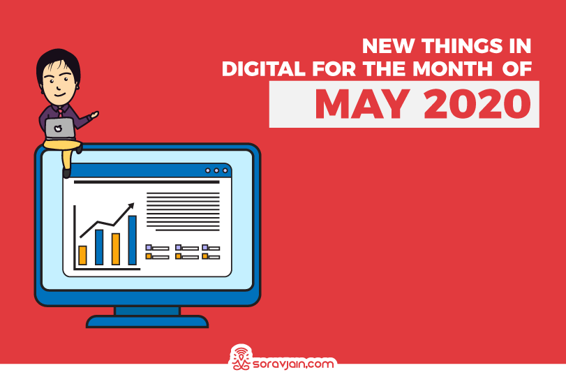 32 New Things in Digital in May 2020