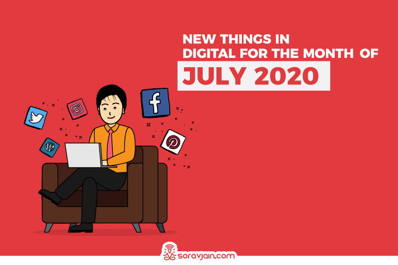 31 New Things in Digital in July 2020