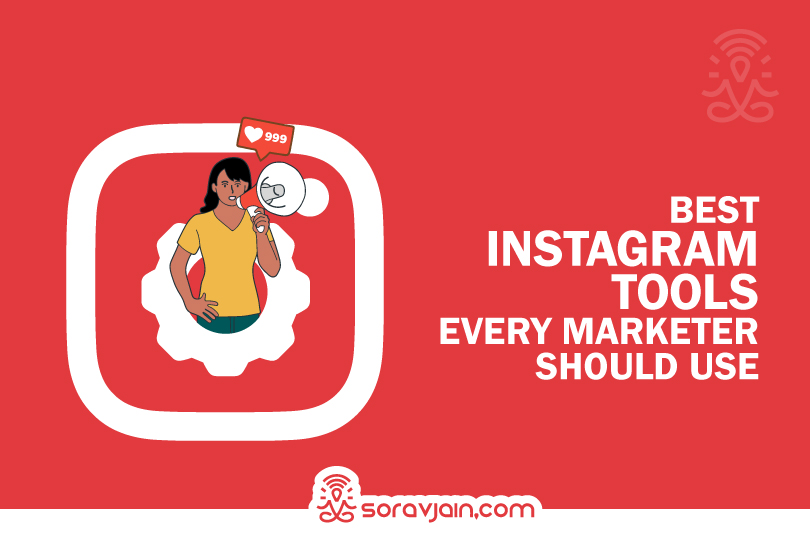 Top 20 Instagram Tools Every Marketer Should Use