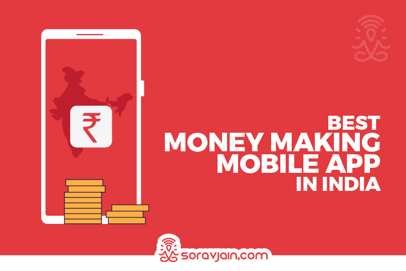 Top 20 Money-making Apps In India