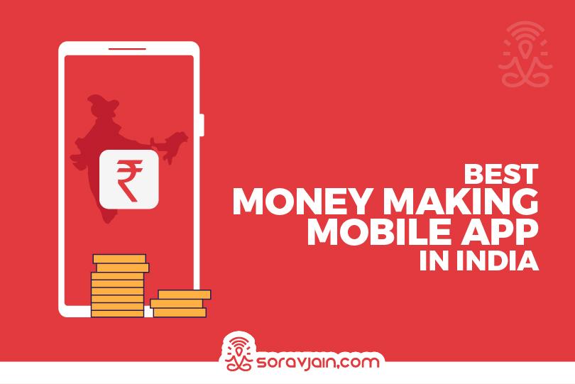 Top 20 Money Making Apps In India – Online Money Earning App