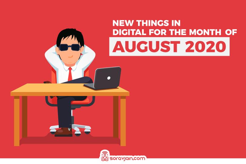 38 New Things in Digital in August 2020