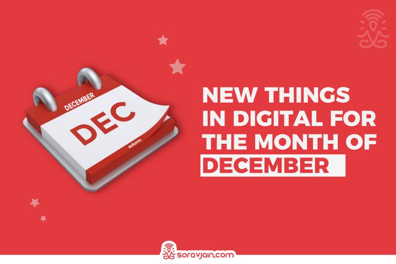 22 New Things in Digital in December 2020